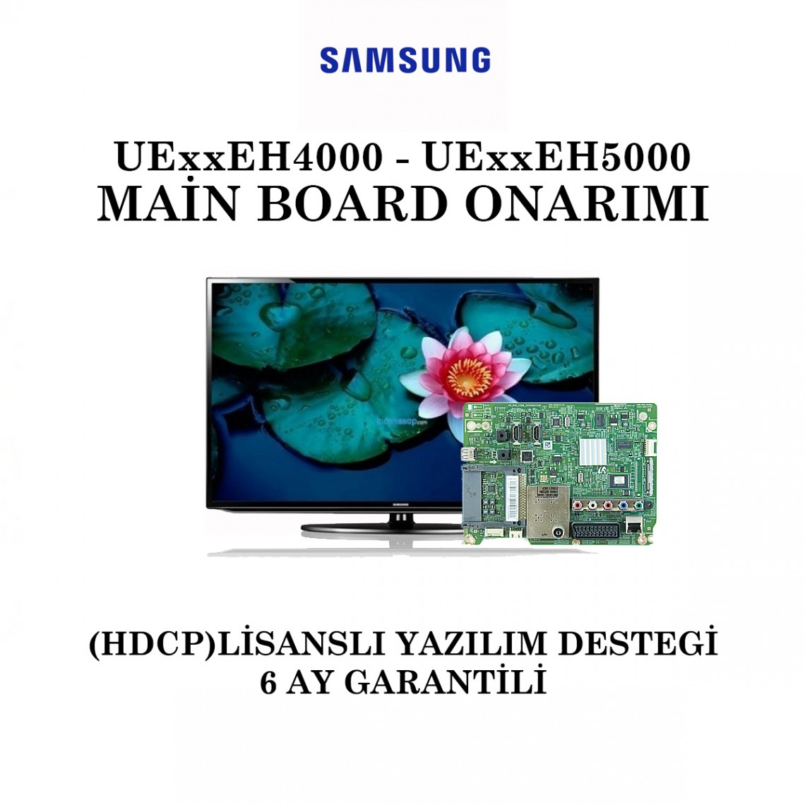 SAMSUNG, BN41-01795A, UE32EH4000, UE32EH5000, UE40EH5000, UE46EH5000, Main Board Onarımı