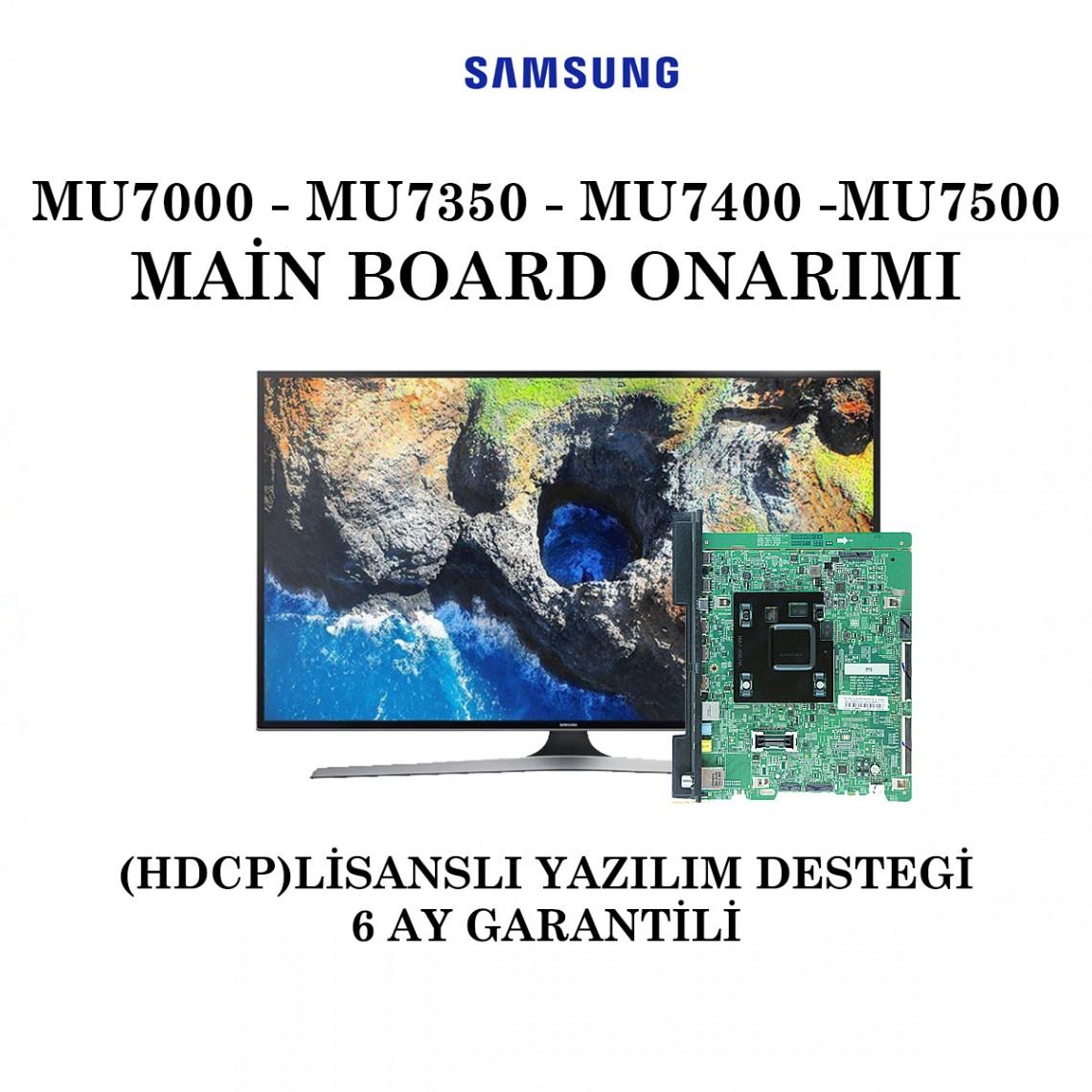 SAMSUNG, BN41-02568A, BN41-02568B, UE40MU7000, UE43MU7000, UE49MU7000, UE49MU7350, UE49MU7400, UE55MU7000, UE55MU7350, UE55MU7500, Main Board Onarımı