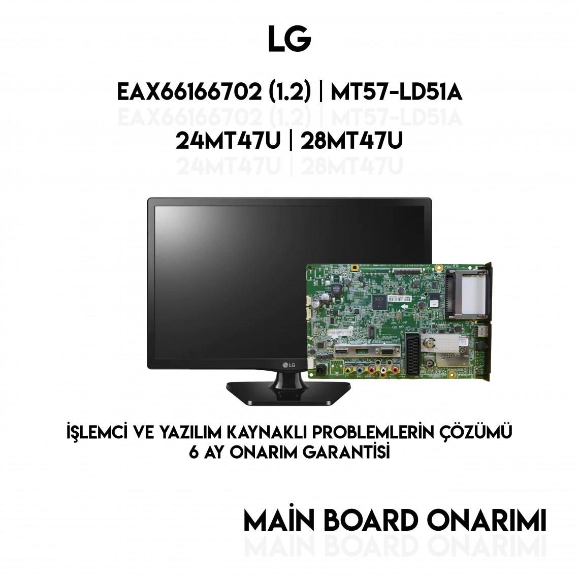 EBU63123606, EAX66166702 (1.2), EBT63673525, MT57/LD51A, LG 24MT47U-PZ, MAIN BOARD, ANA KART