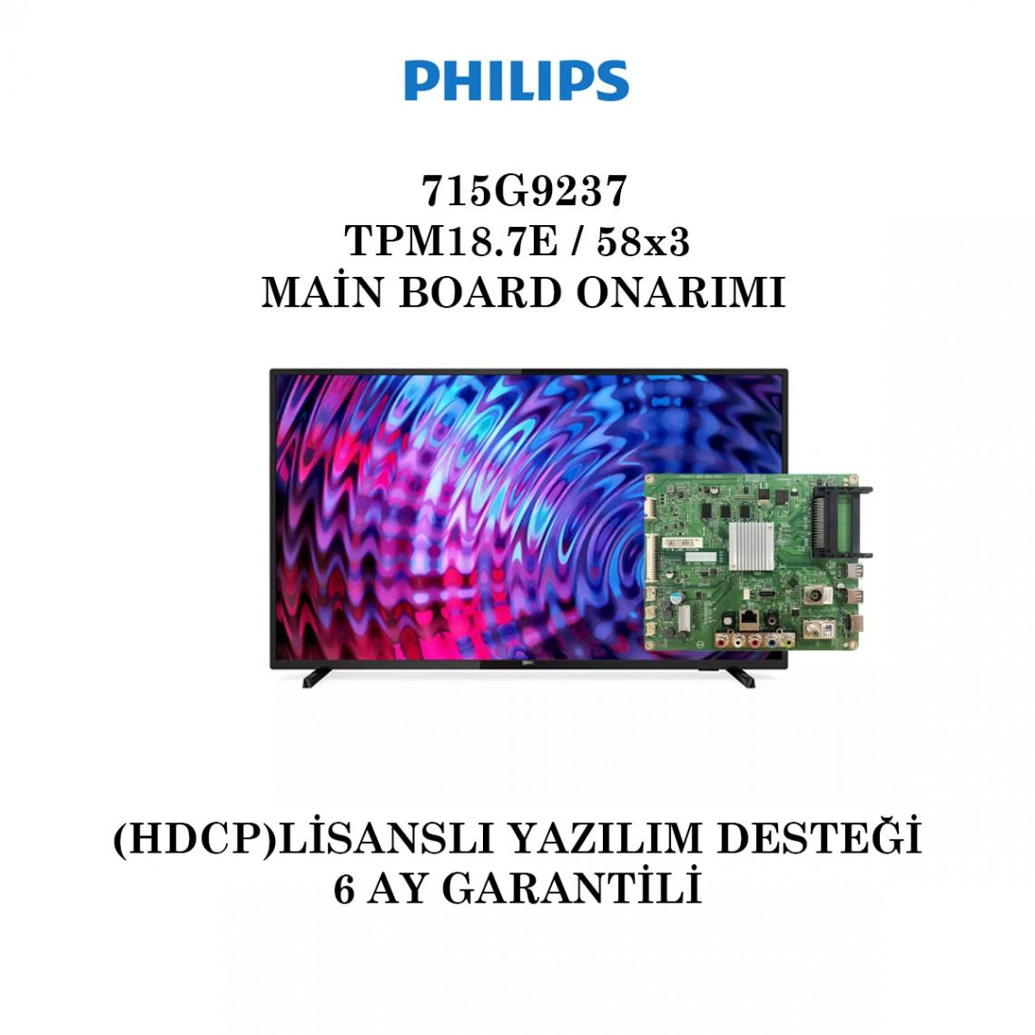 PHILIPS, TPM18.7E, (58x3), 715G9237, 715G9237-M01-B00-005K, 715G9237-M0C-B01-005T, 715G9237-M01-B00-005T, Main Board Onarımı
