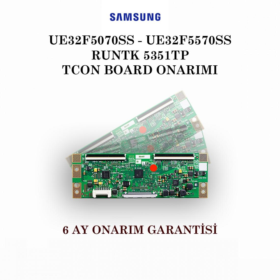 SAMSUNG , RUNTK 5351TP ,  5351TPZA , CY-HF320BGSV1H,  UE32F5070 , UE32F5570 , Tcon Board Onarımı