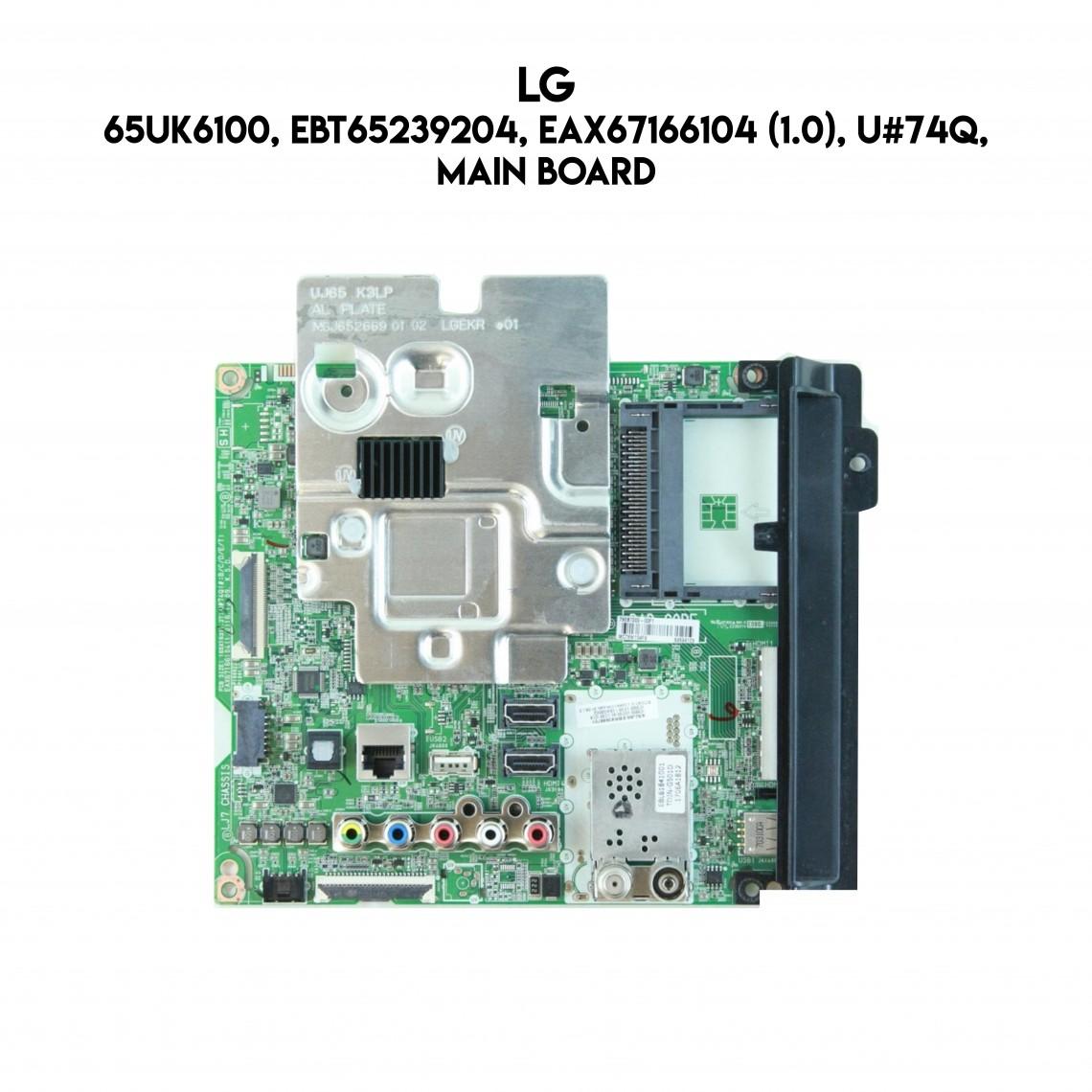LG, 65UK6100, EBT65239204, EAX67166104 (1.0), U#74Q, Main Board